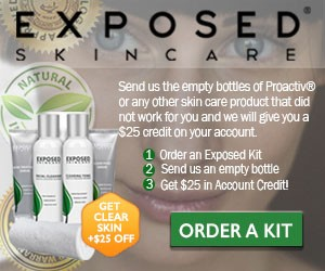 Exposed skin care review - $25 credit when you send in any bottle of acne treatment that did not work!